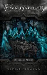 Cover-Bild Die Totenbändiger. Staffel 1: Äquinoktium. Unheilige Nacht. Band 5-6
