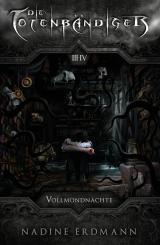 Cover-Bild Die Totenbändiger. Staffel 1: Äquinoktium. Vollmondnächte. Band 3-4