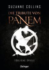 Cover-Bild Die Tribute von Panem 1. Tödliche Spiele