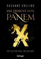 Cover-Bild Die Tribute von Panem X. Das Lied von Vogel und Schlange