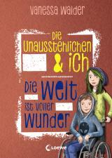 Cover-Bild Die Unausstehlichen & ich - Die Welt ist voller Wunder