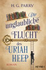Cover-Bild Die unglaubliche Flucht des Uriah Heep