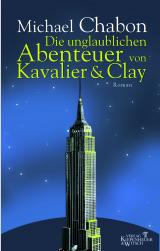Cover-Bild Die unglaublichen Abenteuer von Kavalier & Clay