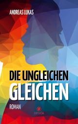 Cover-Bild Die ungleichen Gleichen