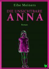 Cover-Bild Die unsichtbare Anna
