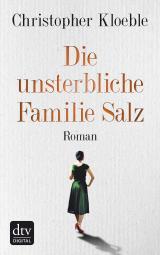 Cover-Bild Die unsterbliche Familie Salz