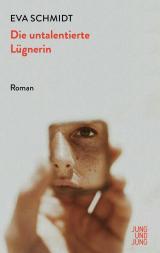 Cover-Bild Die untalentierte Lügnerin