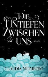Cover-Bild Die Untiefen zwischen uns
