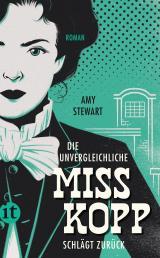 Cover-Bild Die unvergleichliche Miss Kopp schlägt zurück
