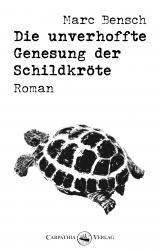 Cover-Bild Die unverhoffte Genesung der Schildkröte