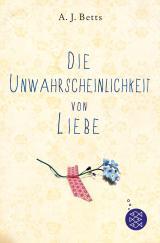 Cover-Bild Die Unwahrscheinlichkeit von Liebe