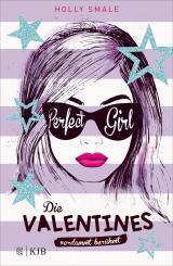Cover-Bild Die Valentines – verdammt berühmt. Perfect Girl
