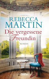 Cover-Bild Die vergessene Freundin