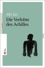 Cover-Bild Die Verlobte des Achilles