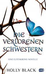 Cover-Bild Die verlorenen Schwestern - Eine Elfenkrone-Novelle