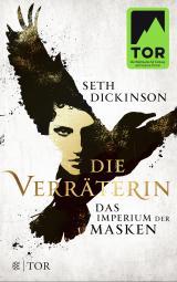 Cover-Bild Die Verräterin - Das Imperium der Masken