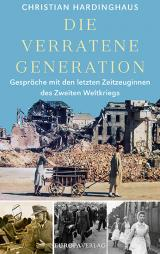 Cover-Bild Die verratene Generation