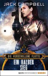 Cover-Bild Die verschollene Flotte: Ein halber Sieg