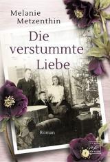 Cover-Bild Die verstummte Liebe