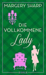 Cover-Bild Die vollkommene Lady