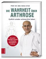 Cover-Bild Die Wahrheit über Arthrose