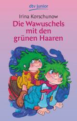 Cover-Bild Die Wawuschels mit den grünen Haaren
