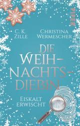 Cover-Bild Die Weihnachtsdiebin. Eiskalt erwischt