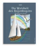 Cover-Bild Die Weisheit des Regenbogens