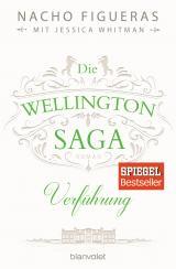 Cover-Bild Die Wellington-Saga - Verführung