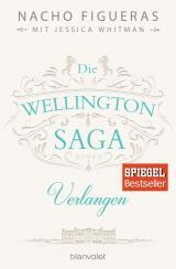 Cover-Bild Die Wellington-Saga - Verlangen