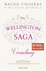 Cover-Bild Die Wellington-Saga - Versuchung