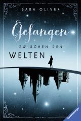 Cover-Bild Die Welten-Trilogie, Band 1: Gefangen zwischen den Welten