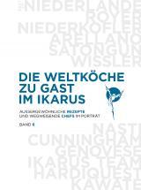 Cover-Bild Die Weltköche zu Gast im Ikarus