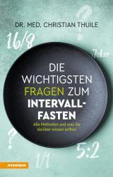 Cover-Bild Die wichtigsten Fragen zum Intervallfasten