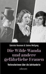 Cover-Bild Die wilde Wanda und andere gefährliche Frauen