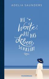 Cover-Bild Die Worte, die das Leben schreibt