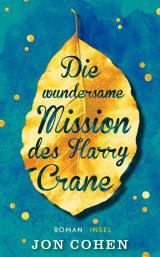 Cover-Bild Die wundersame Mission des Harry Crane