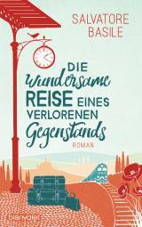 Cover-Bild Die wundersame Reise eines verlorenen Gegenstands