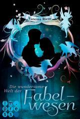 Cover-Bild Die wundersame Welt der Fabelwesen. Abigail & Darien