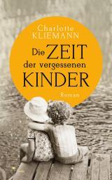 Cover-Bild Die Zeit der vergessenen Kinder