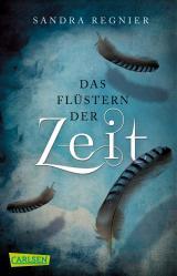 Cover-Bild Die Zeitlos-Trilogie 1: Das Flüstern der Zeit