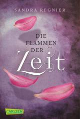 Cover-Bild Die Zeitlos-Trilogie 3: Die Flammen der Zeit