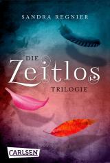 Cover-Bild Die Zeitlos-Trilogie: Band 1-3 der romantischen Fantasy-Serie im Sammelband!