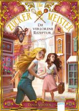 Cover-Bild Die Zuckermeister (2). Die verlorene Rezeptur