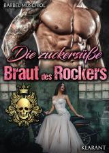 Cover-Bild Die zuckersüße Braut des Rockers