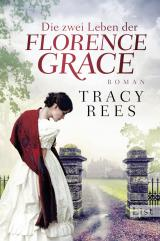 Cover-Bild Die zwei Leben der Florence Grace