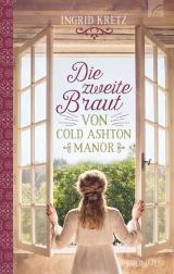 Cover-Bild Die zweite Braut von Cold Ashton Manor