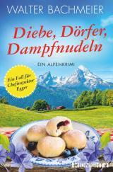Cover-Bild Diebe, Dörfer, Dampfnudeln