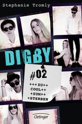 Cover-Bild Digby #02. Zu cool zum Sterben