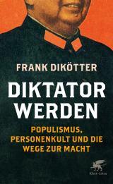 Cover-Bild Diktator werden